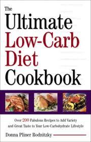 The Ultimate <b>Low</b>-<b>Carb</b> Diet Cookbook <b>Donna Pliner Rodnitzky</b> $4.99