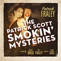 The <b>Patrick Scott Smokin</b>' Mysteries (Audiobook) by <b>Patrick Fraley</b> ...