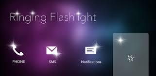 Ringing Flashlight - Apps on Google Play