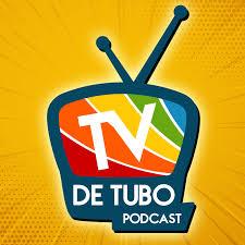 TV de Tubo Podcast