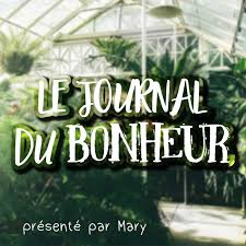 Le Journal du Bonheur