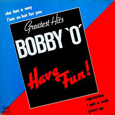 "Bobby ""O""* - Have <b>Fun</b>! - <b>Greatest Hits</b> (1985, Vinyl) - Discogs"