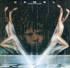 <b>Camel</b> - <b>Rain Dances</b> | Releases, Reviews, Credits | Discogs
