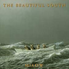 <b>Miaow</b> by The <b>Beautiful South</b> on Spotify