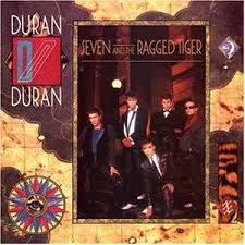 <b>Seven and</b> the Ragged Tiger | <b>Duran Duran</b> Wiki | FANDOM ...