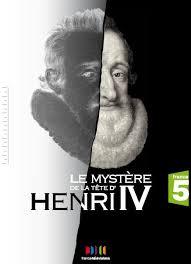 Le mystère de la tête d'Henri IV (2011)