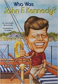 Who Was John F. Kennedy?: Who Was...?: Yona Zeldis McDonough ...