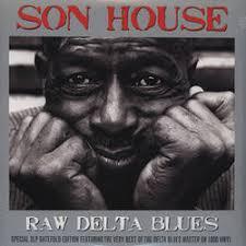 <b>Son House</b> - <b>Raw</b> Delta Blues - CDx2 – Rough Trade