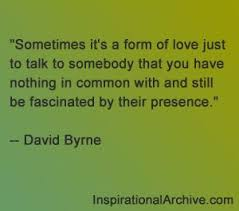 David Byrne quote on love   Love Quote Memes   Pinterest   Quote ... via Relatably.com