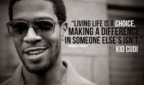 25+ Exclusive Kid Cudi Quotes