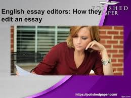 english essay editors how they edit an essay authorstream post to