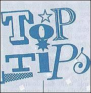Top Tips #1