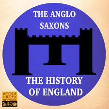 Anglo Saxon England Podcast