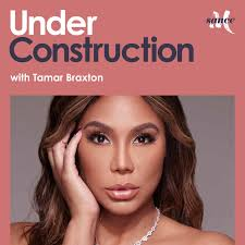 Under Construction with Tamar Braxton