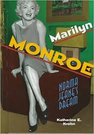 Marilyn Monroe: Norma Jeane's Dream (Newsmakers Biographies ...