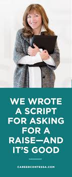 we wrote a script to help you ask for a raise we the o jays and so you want to know how to ask for a raise it s probably one of