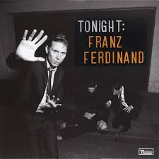 <b>Franz Ferdinand</b> - <b>Tonight</b>: Franz Ferdinand | Discogs