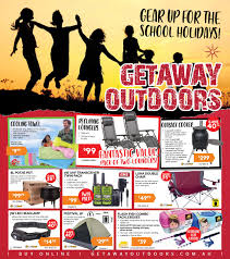 Gear Up for the School Holidays! by Getaway Outdoors - issuu