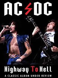 Watch <b>AC</b>/<b>DC</b> - <b>Highway To</b> Hell: Classic Album Under Review ...