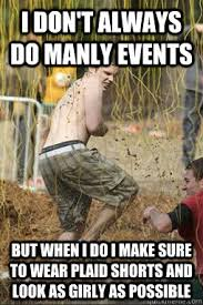 Tough Mudder memes | quickmeme via Relatably.com