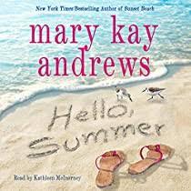 <b>Hello</b>, <b>Summer</b> by Mary Kay Andrews | Audiobook | Audible.com