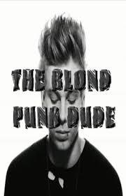 THE BLOND <b>PUNK</b> DUDE - <b>missfit</b> - Wattpad