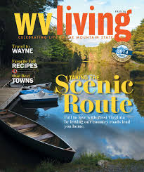 wv living summer 2014 by wv living issuu