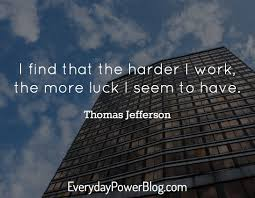 simple can be harder than complex you have to work hard to get i that the harder i work the more luck i seem to have