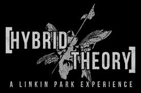 <b>Hybrid</b> Theory (A <b>Linkin Park</b> Tribute) - September 26 | The Waiting ...