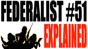 federalist paper explained american government review federalist paper 51 explained american government review