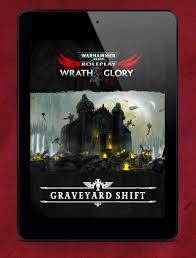 Wrath & Glory: The <b>Graveyard Shift</b> – Cubicle 7