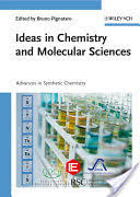 <b>Ideas in</b> Chemistry and Molecular Sciences: Advances in Synthetic ...