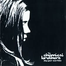 The <b>Chemical Brothers</b> – <b>Dig</b> Your Own Hole - The Chemical ...