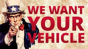 Image result for WE WANT YOUR VEHICLE