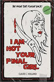 I Am Not Your Final Girl: Poems (9780692966631 ... - Amazon.com