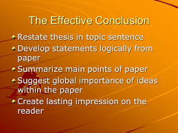 comparecontrast essay conclusion the effective conclusion  the effective conclusion restate thesis in topic sentence develop statements logically from paper summarize main points