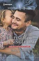<b>Falling for</b> the Single Dad by <b>Emily Forbes</b> - FictionDB