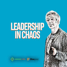 Leadership in Chaos