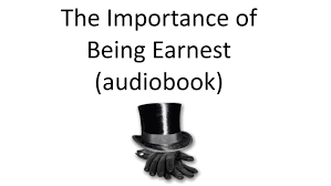 the importance of being earnest audiobook audiobook the importance of being earnest audiobook audiobook