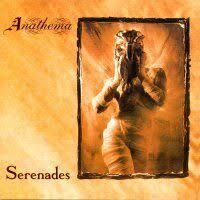 <b>Anathema</b>:<b>Serenades</b> (1993)   LyricWiki   Fandom