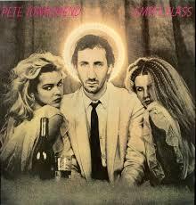 <b>Pete Townshend</b> - <b>Empty</b> Glass | Releases | Discogs