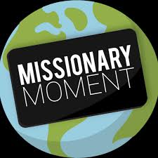 Missionary Moment