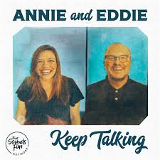 Annie and Eddie Keep Talking