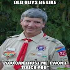 Harmless Scout Leader Meme Generator | Memes Happen via Relatably.com
