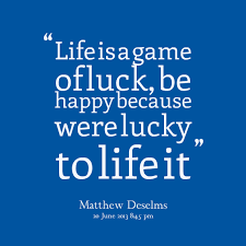 Lucky Quotes. QuotesGram