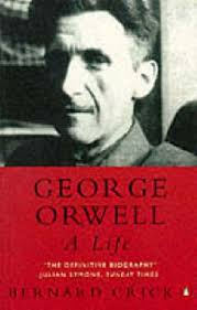 George Orwell: A Life: Amazon.co.uk: Bernard Crick ...