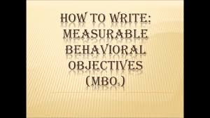 how to write measurable behavioral objectives how to write measurable behavioral objectives