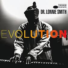 Evolution: Dr. <b>Lonnie Smith, Dr</b>. <b>Lonnie Smith</b>, Thelonious Monk