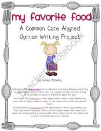 images about opinion writing on pinterest   opinion writing    my favorite food  common core aligned opinion writing  product from nurturing noggins on