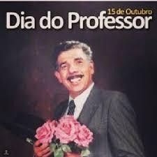 Resultado de imagem para DIA DO PROFESSOR